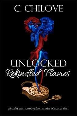 Unlocked Rekindled Flames